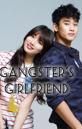 GANGSTER'S GIRLFRIEND?! by xheyzii