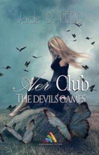 "AER Club T1 - ""The Devil's Game"" [Sous Contrat d'Edition] cover"