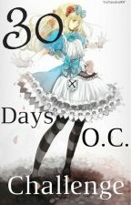 30 Days O.C. Challenge by YuiTanaka007