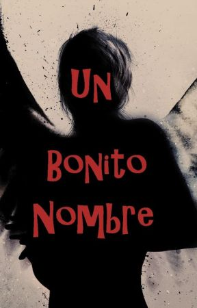 Un Bonito Nombre by ArianaMilHer