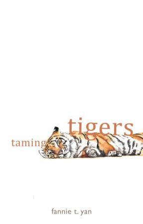 Taming Tigers by dreamerdork