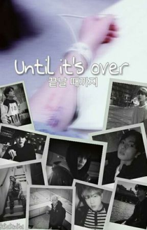 Until it's over.. [BTS/ 케이팝] by aikoakamikina