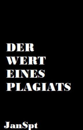Der Wert eines Plagiats by JanSpt
