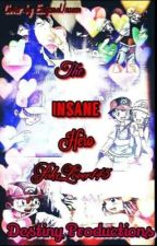 The Insane Hero Books 1 & 2 (Pearlshipping)(Slow Updates) by DestinyProduction