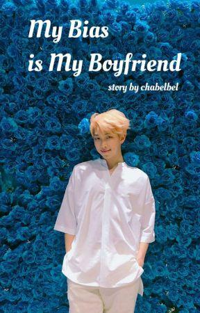 My Bias is My Boyfriend by chabelbel