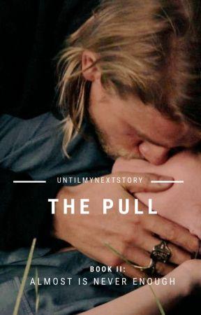The Pull | Jax Teller by untilmynextstory