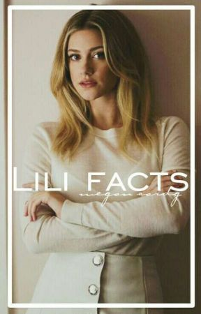 Lili Reinhart Facts by megan_cardg