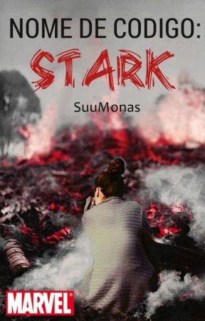 Nome de Código: STARK (HIATUS) by SuueRibeiro