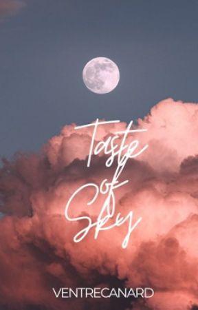 Taste of Sky (EL Girls Series #1) by VentreCanard