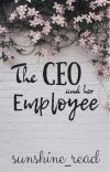 The CEO and her Employee | ✓ cover