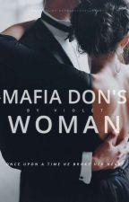 MAFIA DON'S WOMAN  by lovestarstoomuch