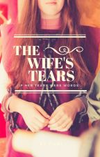 The Wife's Tears by naricasdr