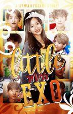 Little Miss EXO (EXO's Little Sister) | ✔ by SUNARlN