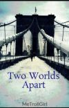 Two Worlds Apart cover