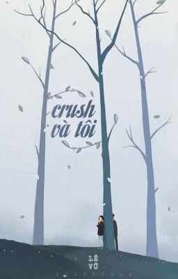 Đọc truyện Crush và tôi