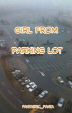 Girl From Parking Lot (Lesbian) od fantastic_fanta