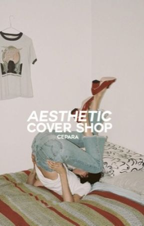 AESTHETIC COVER SHOP [CLOSED] by dobrienly