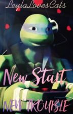 ~Donnie X Reader : A Strange, But Sweet Love (Sequel)~ New Start, New Trouble by leylalovescats