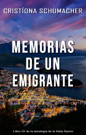 [3] Memorias de un emigrante {EN PAUSA} by CristionaSchumacher