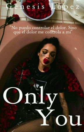 Only You by GnesisLpez893