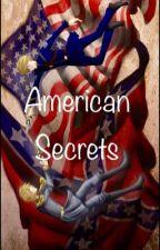American Secrets by Silver_Rapier