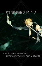 Stringed mind (cloud x reader) COMPLETED by kaechan_1
