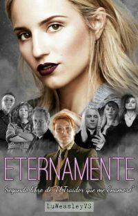 Eternamente [Fred Weasley] [ETQME#2] cover