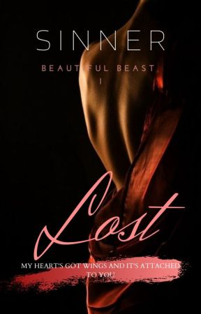 Lost (Beautiful Beast I)|✔ by TheSinner7