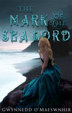 The Mark of the Sea Lord by CelticWarriorQueen17