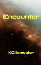 Encounter by kgillenwater