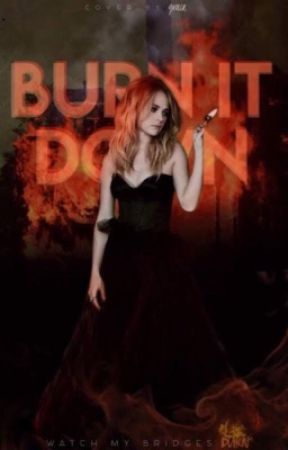 Burn It Down || Stilinski || Book One by soulfulstiles