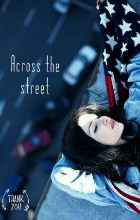 Across The Street by Carosilma