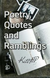Poetry, Quotes, and Ramblings by insearchofthemuses