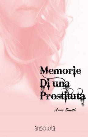 Memorie di una prostituta by AnneSmith31