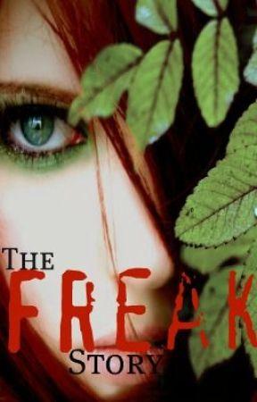 The Freak Story by KittenFire