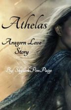 Athelas-- Aragorn Love Story by AproposWriter