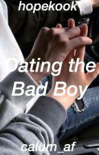 Dating The Bad Boy || j.hs + j.jk by calum_af