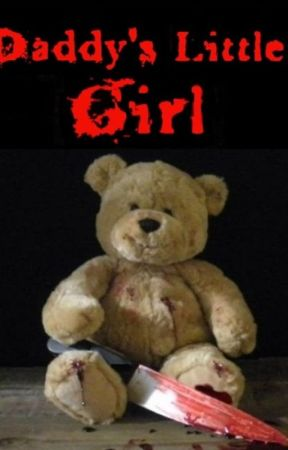 Daddy's Little Girl (Complete book- limited time only) by JustMike75