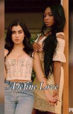 Define Love  by babybre123