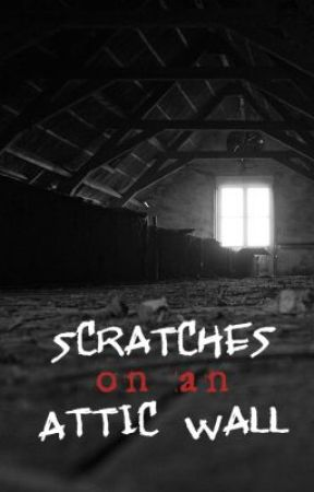 Scratches on an Attic Wall by LauraHarrisBooks