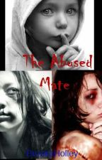 The Abused Mate (First Version) by Boklenhle