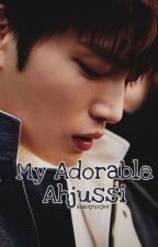 My Adorable Ahjussi ✅ by KakaYunjae