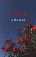 trust. // vanoss x reader //✔️ by Littlee_Onee