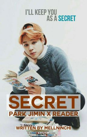 Secret -; (Y/N) & Park Jimin by Mellninchi