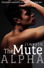 The Mute Alpha by Jtmay10