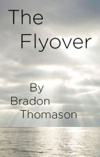 The Flyover by b28thomason