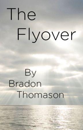 The Flyover by b28thomason