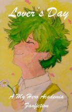 Lover's Day: Izuku Midoriya x Reader x Bakugou by quoteoftheday