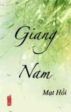 [hoàn] Giang Nam by shinribi