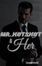 Mr Hotshot & Her by CocoaButter101